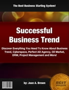 Successful Business Trend by Joan A. Brown