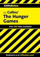 CliffsNotes on Collins' The Hunger Games by Janelle Blasdel