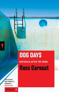 Dog Days: Australia After the Boom