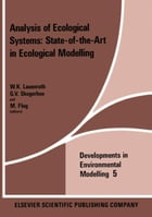 Analysis of Ecological Systems: State-of-the-Art in Ecological Modelling