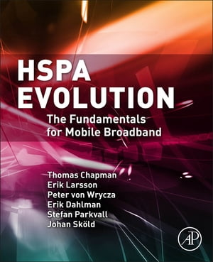 HSPA Evolution The Fundamentals for Mobile Broadband