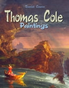 Thomas Cole: Paintings by Daniel Coenn