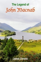 The Legend of John Macnab by James Christie