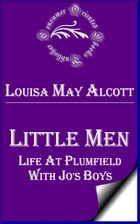 Little Men: Life at Plumfield With Jo's Boys by Louisa May Alcott
