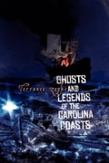 Ghosts and Legends of the Carolina Coasts 1fc7d471-fb24-44bf-9347-caaf7b15bdeb