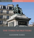 The Three Musketeers (Illustrated Edition) by Alexandre Dumas
