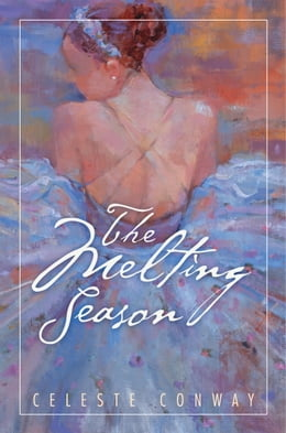Book The Melting Season by Celeste Conway