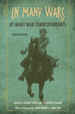 In Many Wars, by Many War Correspondents