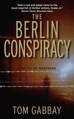 Book The Berlin Conspiracy by Tom Gabbay