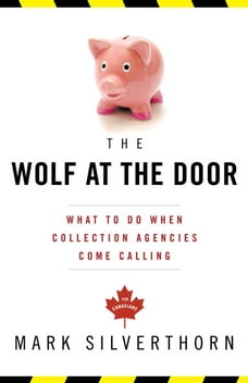 The Wolf At the Door: What to Do When Collection Agencies Come Calling