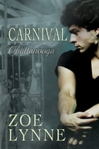 Carnival - Chattanooga by Zoe Lynne