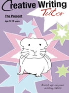 The Present: Brush Up On Your Writing Skills by Sally Jones
