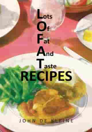 Lots of Fat and Taste Recipes