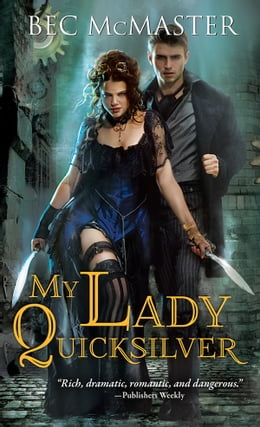 Book My Lady Quicksilver by Bec McMaster