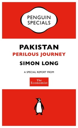 Book The Economist: Pakistan: Perilous Journey by The Economist