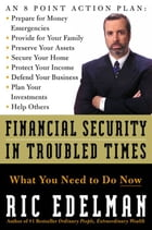 Financial Security in Troubled Times: What You Need to Do Now