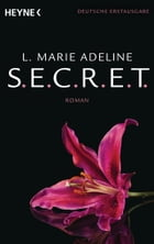 SECRET 1: Roman by L. Marie Adeline