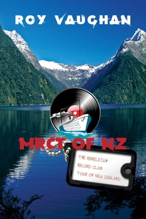 The Mereleigh Record Club Tour of New Zealand