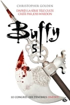 Le Congrès des ténèbres: Buffy, T5.2 by Christopher Golden