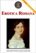Erotica Romana- (FREE Audiobook Included!) by Johann Wolfgang Goethe