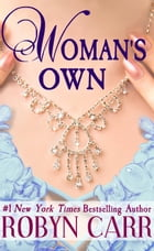 Woman's Own by Robyn Carr