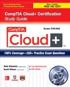 CompTIA Cloud+ Certification Study Guide (Exam CV0-001) by Nate Stammer