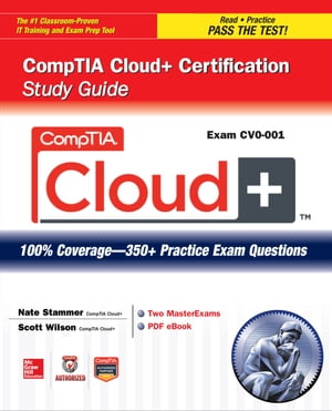 CompTIA Cloud+ Certification Study Guide (Exam CV0-001)