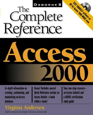 Access 2000: The Complete Reference