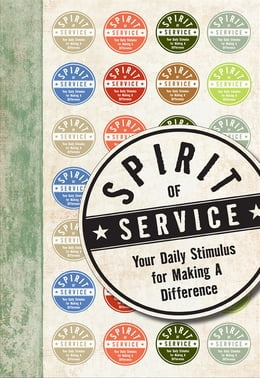 Book Spirit of Service: Your Daily Stimulus for Making a Difference by HarperCollins Publishers