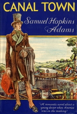 Book Canal Town by Samuel Hopkins Adams
