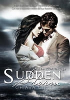 Sudden Storm (The MSA Trilogy #1) by Chiara Cilli