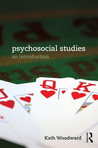 Psychosocial Studies: An Introduction