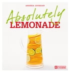 Absolutely lemonade by Andrea Jourdan