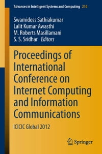 Proceedings of International Conference on Internet Computing and Information Communications…
