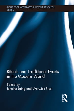 Rituals and Traditional Events in the Modern World