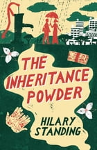 The Inheritance Powder by Hilary Standing