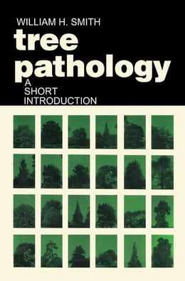 Book Tree Pathology: A short Introduction by Smith, William H.