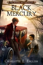 Black Mercury by Charlotte E. English