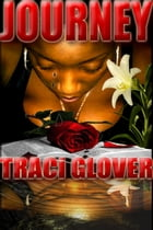 Journey by Traci Glover Walker
