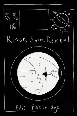 Rinse,  Spin,  Repeat A graphic memoir of loss and survival