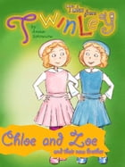 Twinley: Chloe and Zoe and their new brother. by Anna Solowiow