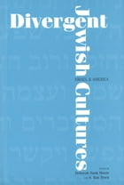 Divergent Jewish Cultures: Israel and America