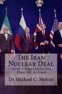 The Iran Nuclear Deal