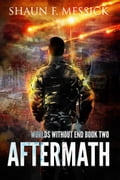 Worlds Without End: Aftermath (Book 2) 9ddf5172-9ab6-4e28-9f7a-ed9d10fc4e7a