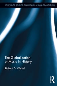 The Globalization of Music in History