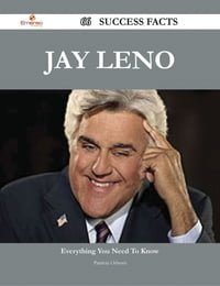 Jay Leno 66 Success Facts - Everything you need to know about Jay Leno