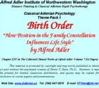 Classical Adlerian Psychology Theme Pack 1: Birth Order: How Positon in the Family Influences Life Style by Alfred Adler