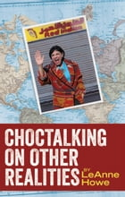 Choctalking on Other Realities by Dean Rader