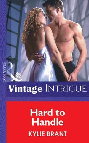 Hard To Handle (Mills & Boon Vintage Intrigue)