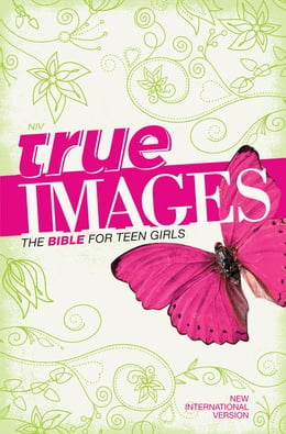Book NIV, True Images: The Bible for Teen Girls, eBook by Livingstone Corporation